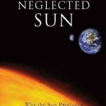 "Controversial Skeptic Book ""Die Kalte Sonne"" Now Can Be Ordered Worldwide In English: ""The Neglected Sun"""
