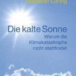 """Die kalte Sonne"" Skeptic Climate Book Reaches No. 1 On Amazon.de List For Books On Environment And Ecology!"