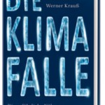 "New Book By Hans von Storch: Climate Scientists Took On Role Of Prophets...""Completely In Over Their Heads"""