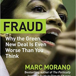 """Marc Morano's New Book """"Green Fraud"""": So Explosive, Leftists Now Pressuring Amazon To Stop Selling It!"""